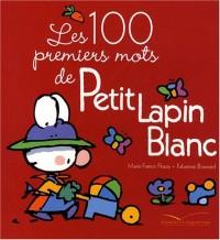 Les 100 premiers mots de Petit Lapin Blanc