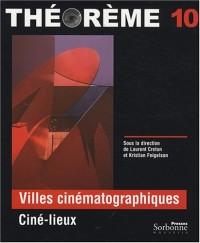 Villes cinématographiques : Ciné-lieux