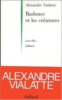 Badonce et les Créatures
