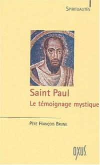 Saint Paul : Le témoignage mystique