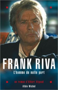 Frank Riva, l'homme de nulle part