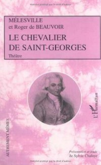 Le chevalier de saint georges