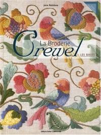 La Broderie Crewel : Les bases