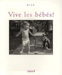 Vive les bébés ! : MILK