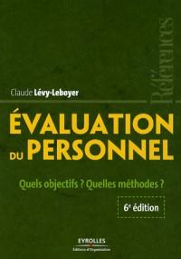 Evaluation du personnel : Quels objectifs ? Quelles méthodes ?