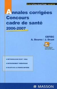 Annales corrigées Concours cadre de santé : Edition 2006-2007