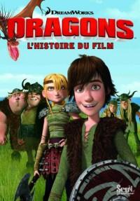 Dragons : L'histoire du film