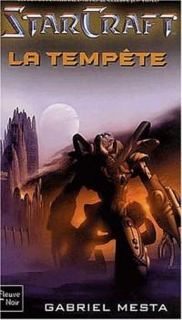 Starcraft, tome 2 : La Tempête