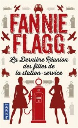 La Dernière Réunion des filles de la station-service [Poche]