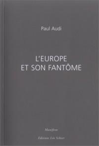 L'Europe et son fantôme