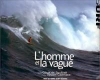 L'homme et la vague : surf