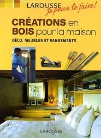 Créations en bois pour la maison : Déco, meubles et rangements