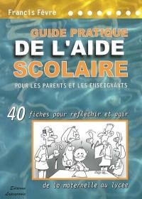 Guide pratique de l'aide scolaire pour les parents et les enseignants