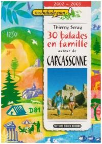 30 Balades en Famille Autour Carcassonne