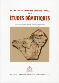 Actes du IXe Congrès international des Etudes démotiques. Paris, 31 août - 3 septembre 2005