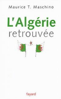 L'Algérie retrouvée