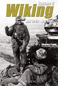 La Wiking Vol 3 - Mai 1943 - Mai 1945