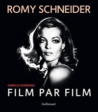 Romy Schneider, film par film