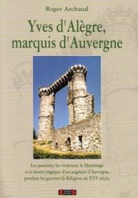 Yves d'Alègre, marquis d'Auvergne