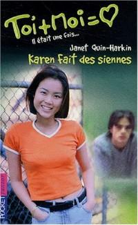 Toi + Moi (Il était une fois... tome 3), tome 23 : Karen fait des siennes