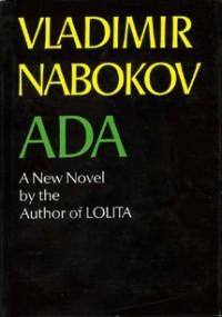 Ada, Or Ardor: A Family Chronicle