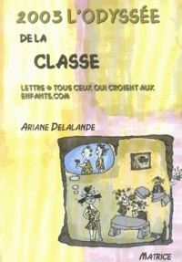 2003 l'Odysee de la Classe