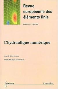 Revue européenne des éléments finis, N° 2-3/2003 Volume 1 : L'hydraulique numérique