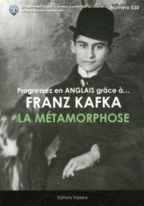 Progressez en anglais grâce à Franz Kafka : La métamorphose [Poche]