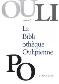 La Bibliothèque Oulipienne, volume 6