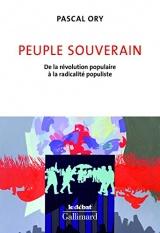 Peuple souverain: De la révolution populaire à la radicalité populiste