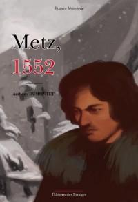 Metz, 1552