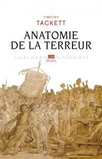 Anatomie de la Terreur - Le processus révolutionnaire 1787-1793