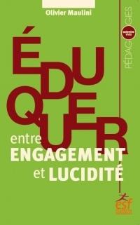 Enseigner, entre engagement et lucidité
