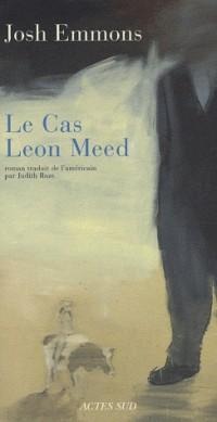 Le cas Leon Meed
