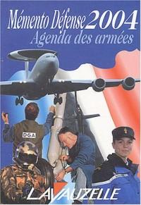 Mémento Défense 2004 : Agenda des armées