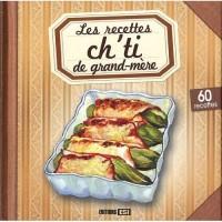 Recettes de Grand-Mere (les)  Cuisine Ch Ti