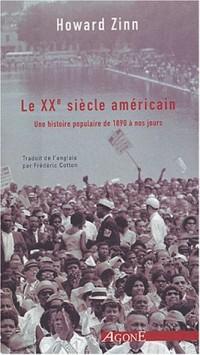 Le XXe siècle américain : Une histoire populaire de 1890 à nos jours