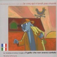 Les aventures de Johnny lapin dans Le coq qui n'avait pas chanté - édition bilingue français -italien