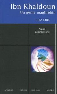 Ibn Khaldoun (1332-1406) : Un génie maghrébin