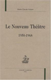 Le nouveau théâtre 1950-1968