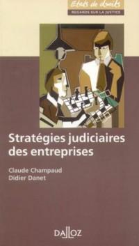 Stratégies judiciaires des entreprises