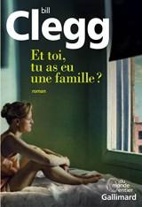 Couverture du livre Et toi, tu as eu une famille?