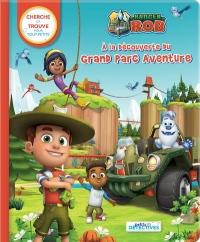 Ranger Rob à la découverte du Grand Parc Aventure