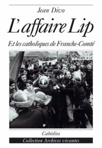 L'affaire Lip et les catoliques de Franche-Comté