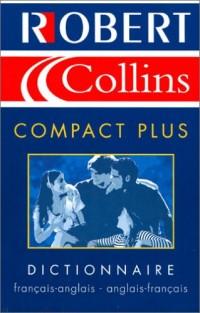 Robert & Collins Compact Plus : Dictionnaire français-anglais, anglais-français