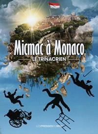 Micmac à Monaco