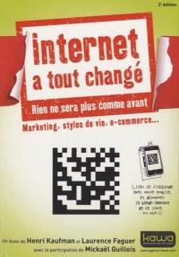 Internet a tout changé; Marketing, styles de vie, e-commerce