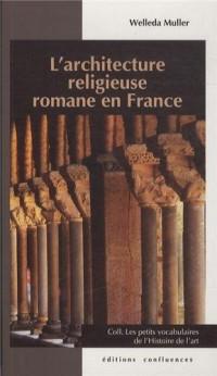 ARCHITECTURE RELIGIEUSE ROMANE EN FRANCE (PETIT VOC)