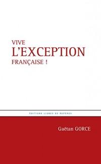 Vive l'exception française !