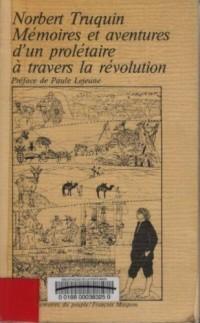 Mémoires et aventures d'un prolétaire à travers la révolution L'Algérie, la République Argentine et le Paraguay
